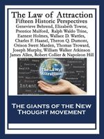 The Law of Attraction : Fifteen Historic Perspectives - Napoleon Hill