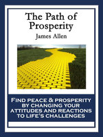The Path of Prosperity : With linked Table of Contents - James Allen