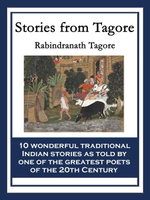 Stories from Tagore : With linked Table of Contents - Rabindranath Tagore