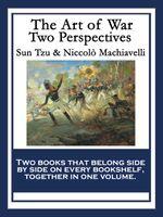 The Art of War : Two Perspectives - Sun Tzu