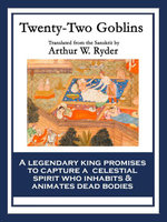 Twenty-Two Goblins : With linked Table of Contents - Arthur W. Ryder