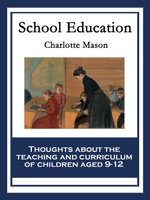 School Education : With linked Table of Contents - Charlotte Mason