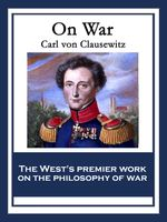 On War : With linked Table of Contents - Carl von Clausewitz
