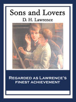 Sons and Lovers : With linked Table of Contents - D. H. Lawrence