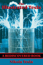 The Illustrated Tesla (Rediscovered Books) : With linked Table of Contents - Nikola Tesla