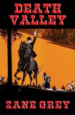 Death Valley - Zane Grey