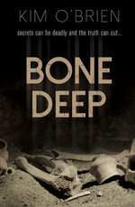 Bone Deep - Kim O'Brien