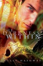 The Darkness Within : Monster Within - Kelly Hashway