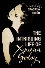 The Intriguing Life of Ximena Godoy - Graciela Limon
