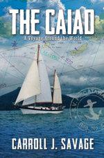 The Caiad - Carroll J. Savage