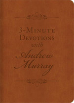 3-Minute Devotions with Andrew Murray : Inspiring Devotions and Prayers - Andrew Murray