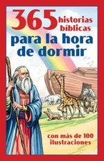 365 historias biblicas para la hora de dormir : con mas de 100 ilustraciones - Compiled by Barbour Staff