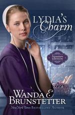 Lydia's Charm : Signature Edition - Wanda E. Brunstetter