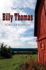 Billy Thomas : Forever Fearless - David Carlyle