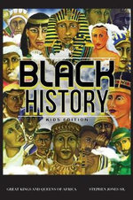 Black History : Kids Edition - Stephen Jones Sr