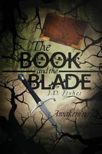 The Book and the Blade - J D Fisher