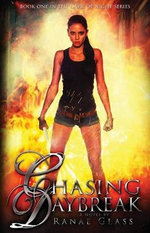 Chasing Daybreak - Ranae Glass