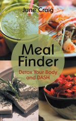 Meal Finder : Detox Your Body and DASH - June Craig