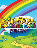 Rainbow Coloring Book for Kids - Speedy Publishing LLC