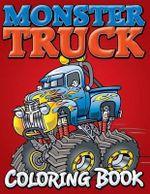 Monster Trucks Coloring Book - Speedy Publishing LLC