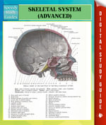 Skeletal System Advanced Speedy Study Guides - Speedy Publishing