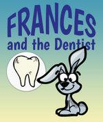 Frances and the Dentist - Jupiter Kids