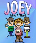 Joey Takes A Stand - Jupiter Kids