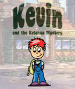 Kevin and the Ketchup Mystery - Jupiter Kids