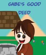 Gabes Good Deed - Jupiter Kids