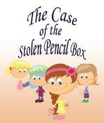 The Case Of The Stolen Pencil Box - Jupiter Kids