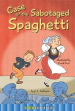 Case of the Sabotaged Spaghetti - Jessica Anderson
