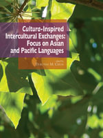 Cultura-inspired intercultural exchanges : Focus on Asian and Pacific languages