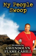My People Swoop - Gwendolyn Flame Cahill