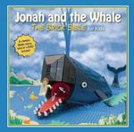 Jonah and the Whale : The Brick Bible for Kids - Brendan Powell Smith