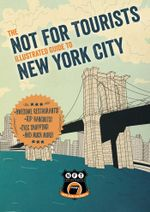 Not For Tourists Illustrated Guide to New York City - Not For Tourists