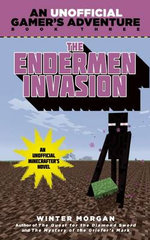 The Endermen Invasion : A Minecraft Gamer's Adventure : Book 3 - Winter Morgan