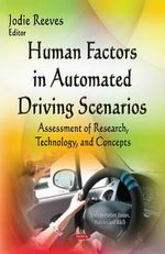 Human Factors in Automated Driving Scenarios : Assessment of Research, Technology, and Concepts
