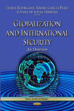 Globalization and International Security : An Overview