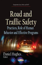Road and Traffic Safety : Practices, Role of Human Behavior and Effective Programs