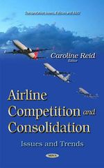 Airline Competition and Consolidation : Issues and Trends