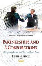 Partnerships and S Corporations : Misreporting Income and Tax Compliance Issues