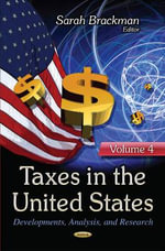 Taxes in the United States : Developments, Analysis, and Research