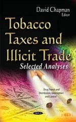 Tobacco Taxes and Illicit Trade : Selected Analyses