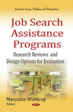 Job Search Assistance Programs : Research Reviews and Design Options for Evaluation