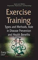 Exercise Training : Types & Methods, Role in Disease Prevention & Health Benefits