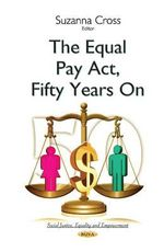 The Equal Pay Act, Fifty Years on