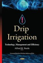 Drip Irrigation : Technology, Management and Efficiency