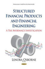 Structured Financial Products and Financial Engineering : A Tax Avoidance Investigation