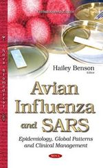 Avian Influenza and SARS : Epidemiology, Global Patterns and Clinical Management