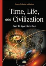Time, Life, and Civilization - Abir U. Igamberdiev